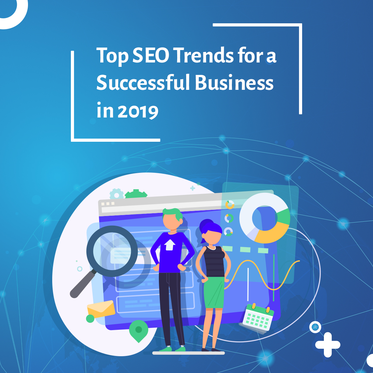 Top SEO Trends for a Successful Business in 2019