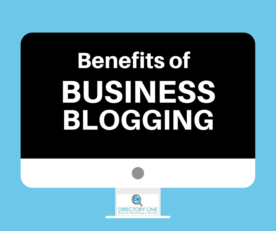 benefits of business blogging - directory one